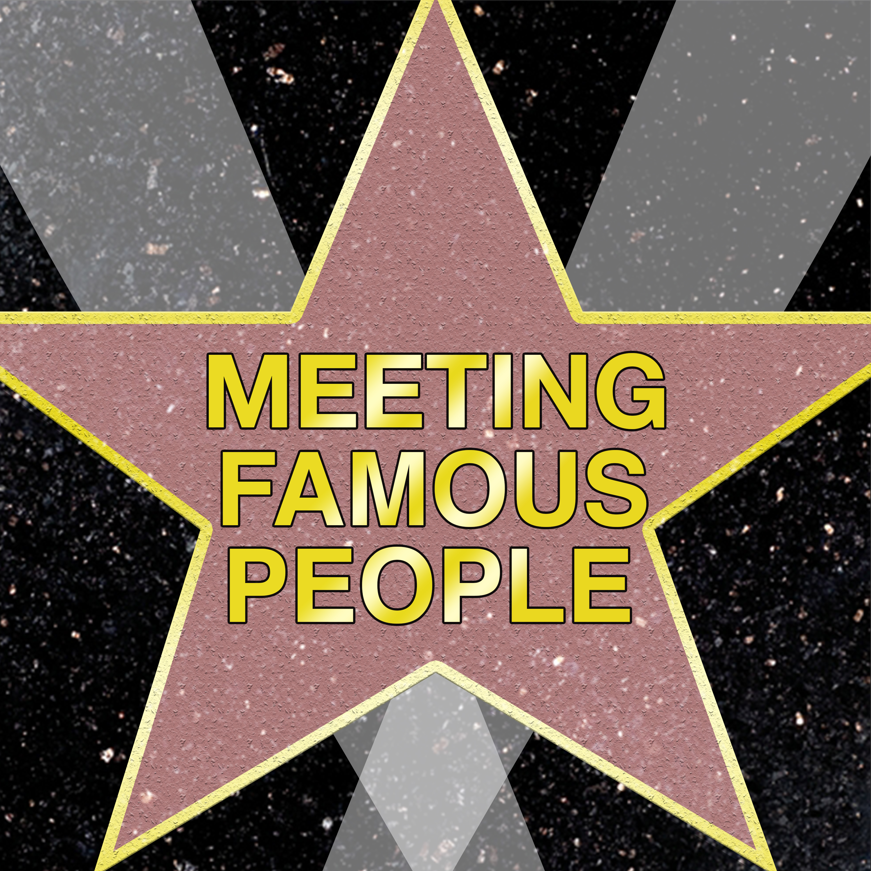 Meeting Famous People